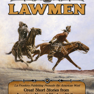 Who Doesn't Like Stories Of The Old West And Outlaws